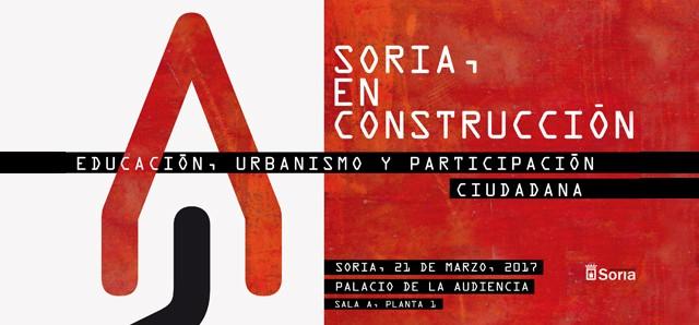 Soria en Construcción Ayuntamiento de Soria