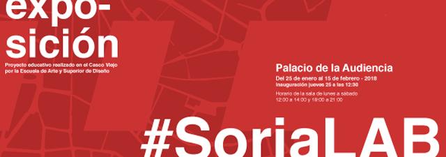 Exposición Palacio de la Audiencia SoriaLab - Escuela de Arte y Superior de Diseño de Soria