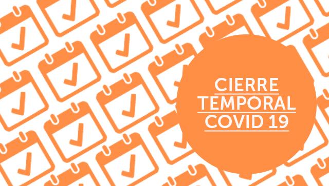 Noticia cierre temporal covid